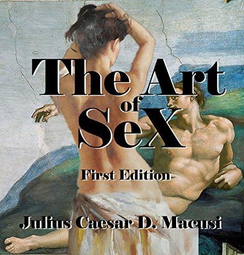 The Art of SeX Julius Caesar Macusi