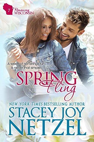 Spring Fling (Romancing Wisconsin #7) Stacey Joy Netzel