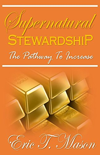 Supernatural Stewardship  by  Eric Mason