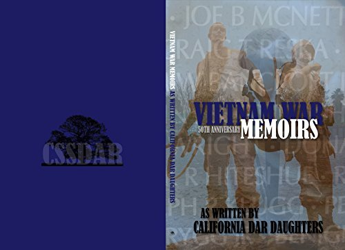 Vietnam War Memoirs as Written California DAR Daughters by California State Society Daughters of the American Revolution