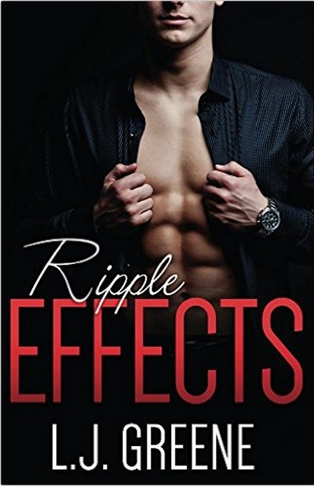 Ripple Effects  by  L.J. Greene