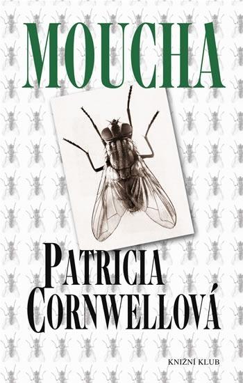 Moucha (Kay Scarpetta, #12)  by  Patricia Cornwell