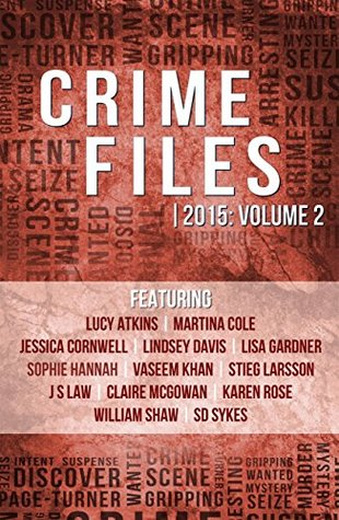 Crime Files 2015: Volume 2  by  Crime Files
