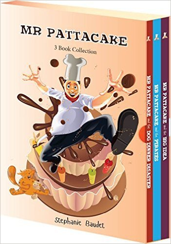 Mr. Pattacake - 3 Book Collection  by  Stephanie Baudet