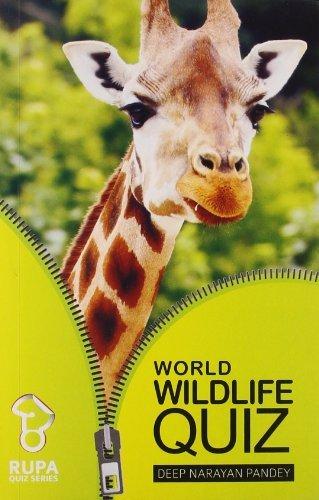Rupa Book of World Wildlife Quiz  by  Deep Narayan Pandey