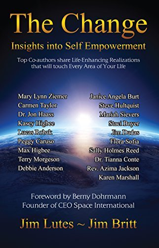 The Change: Insights into Self Empowerment (The Change Series Book 1)  by  Jim Britt