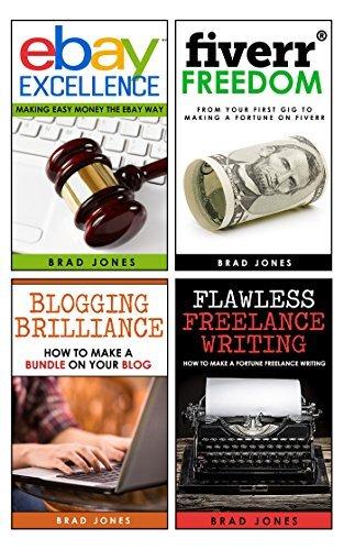 Make Money Online: 4 in 1 Boxset For Online Income Brad Jones