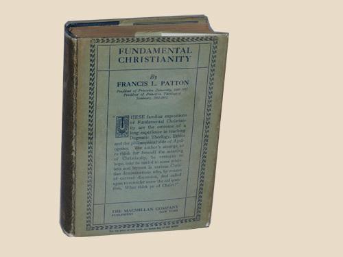 Fundamental Christianity Francis Patton