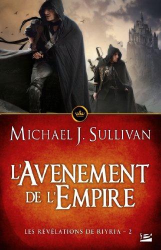 LAvènement de lEmpire: Les Révélations de Riyria, T2 Michael J. Sullivan