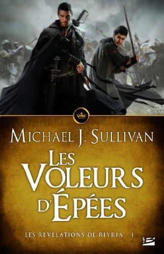 Les Voleurs dépées: Les Révélations de Riyria, T1  by  Michael J. Sullivan