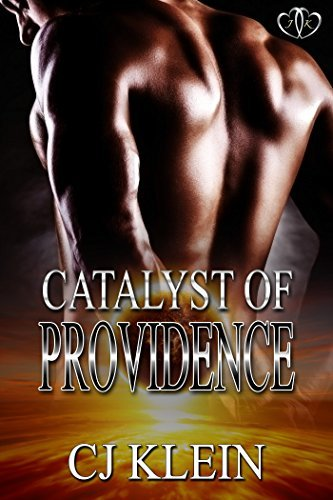 Catalyst of Providence (The Schwarzschild Radius Book 1)  by  CJ Klein