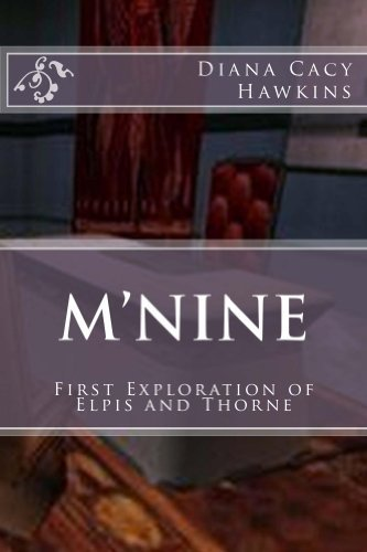 Mnine: First Exploration of Elpis and Thorne  by  Diana Hawkins