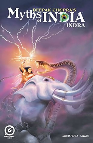 MYTHS OF INDIA: INDRA Issue 1 (MYTHS OF INDIA: INDRA: 1) Deepak Chopra