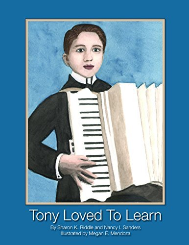 Tony Loved to Learn  by  Sharon Kay Riddle