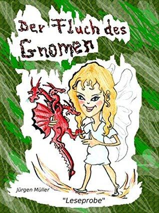 Leseprobe aus: Der Fluch des Gnomen  by  Jürgen Müller