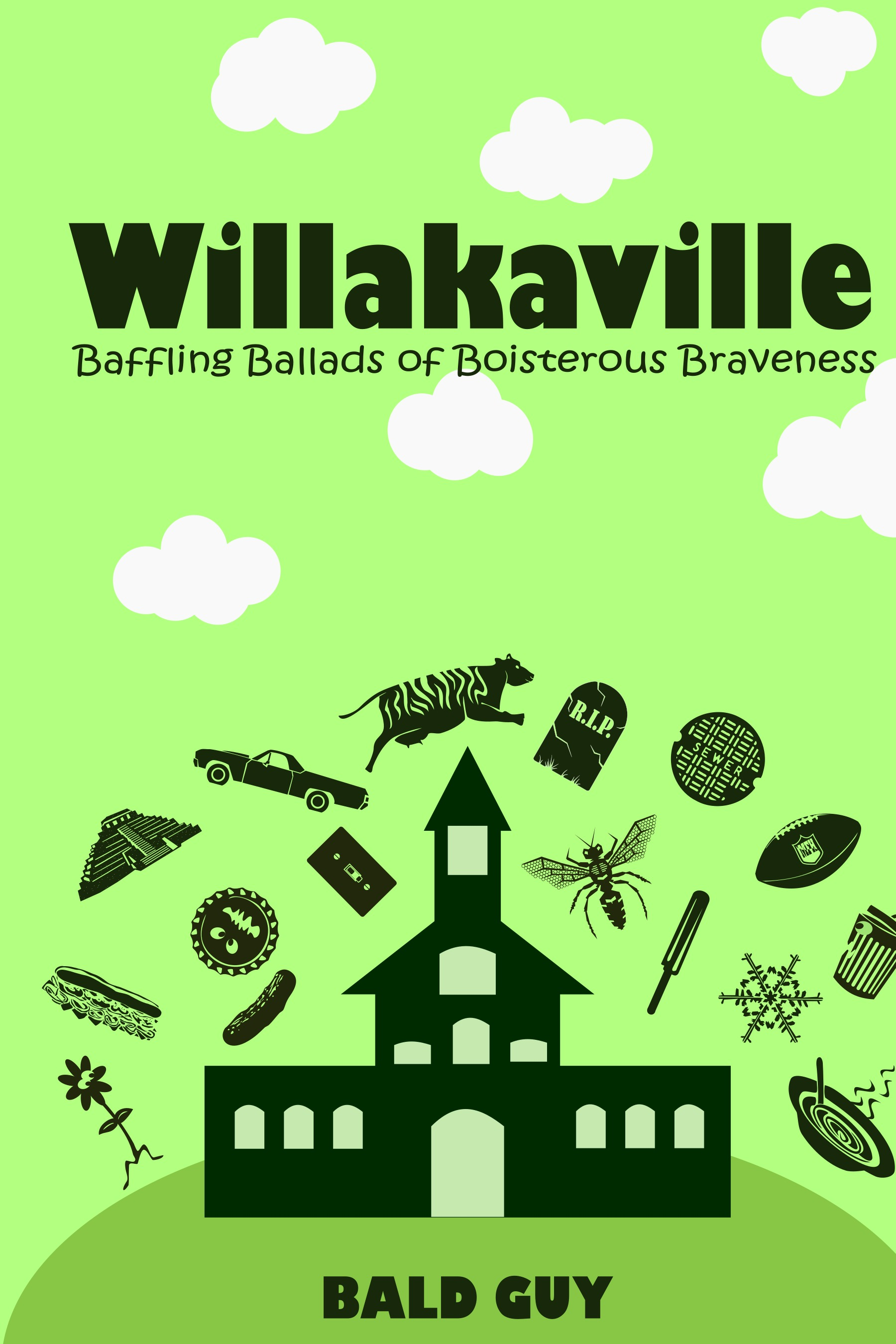 Willakaville: Baffling Ballads of Boisterous Braveness, #2 Bald Guy