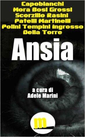 Ansia - Undici racconti noir  by  Various