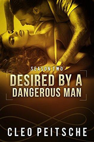 Desired a Dangerous Man by Cleo Peitsche
