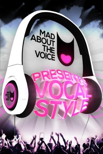 Mad About Vocal Style  by  Joshua Alamu