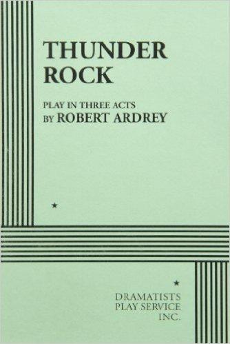 Thunder Rock  by  Robert Ardrey
