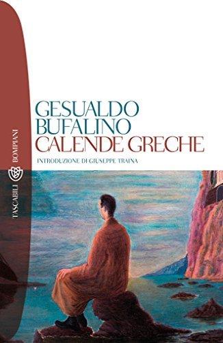 Calende Greche  by  Gesualdo Bufalino