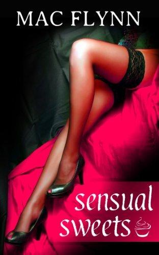 Sensual Sweets #4  by  Mac Flynn
