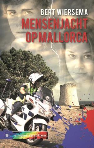 Mensenjacht op Mallorca  by  Bert Wiersema