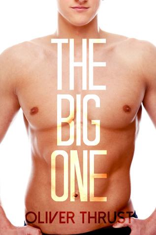 The Big One  by  Oliver Thrust