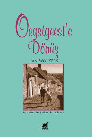 Oegstgeeste Dönüş Jan Wolkers