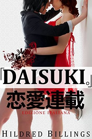 DAISUKI.  by  Hildred Billings