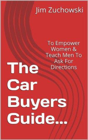 The Car Buyers Guide... Jim Zuchowski