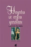 Hayatın ve Aşkın Yasaları Connie Palmen