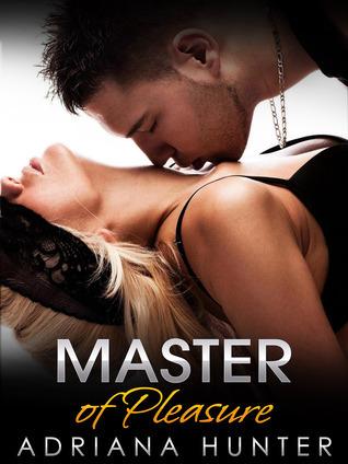 Master of Pleasure  by  Adriana Hunter