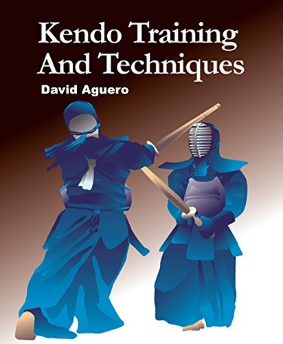 Kendo Training and Techniques  by  David Aguero