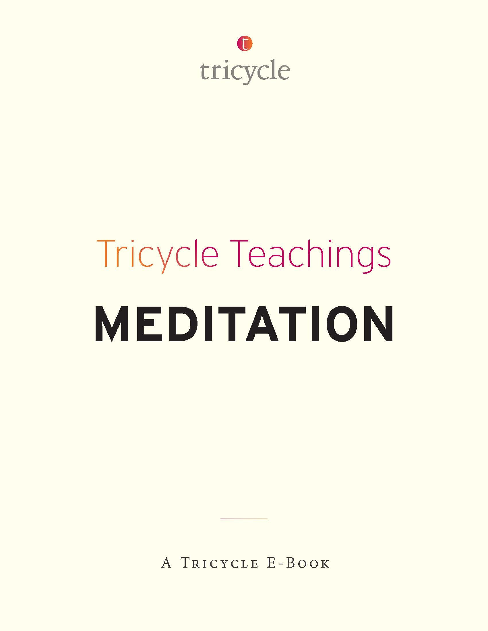 Meditation (Tricycle Teachings #3) The Tricycle Foundation