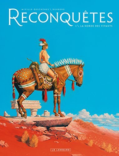 Reconquêtes - Tome 1 - La Horde des Vivants Sylvain Runberg