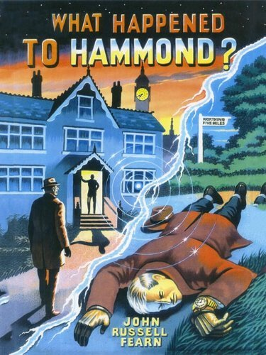 What Happened to Hammond? A Scientific Mystery  by  John Russell Fearn