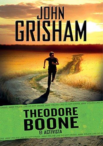 El activista (Theodore Boone 4)  by  John Grisham