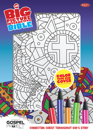 NKJV Big Picture Interactive Bible, Color-Your-Own, Cross  by  B&H Editorial Staff