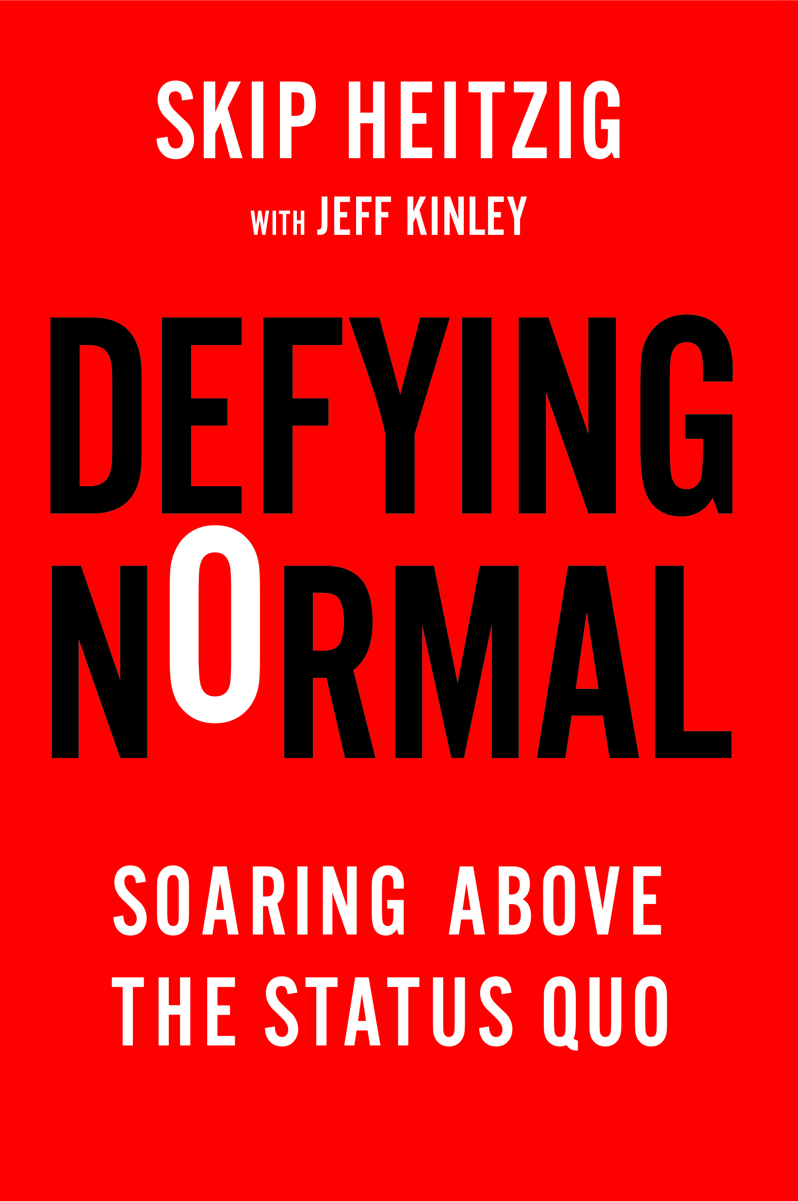 Defying Normal: Soaring Above the Status Quo  by  Skip Heitzig