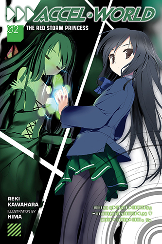 Accel World, Vol. 2: The Red Storm Princess (Accel World Light Novel, #2)  by  Reki Kawahara