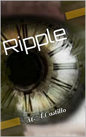 Ripple: M.A.Castillo  by  M.A. Castillo