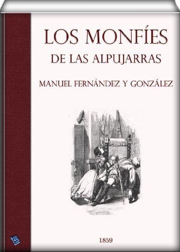 Los monfíes de las Alpujarras Manuel Fernández y González