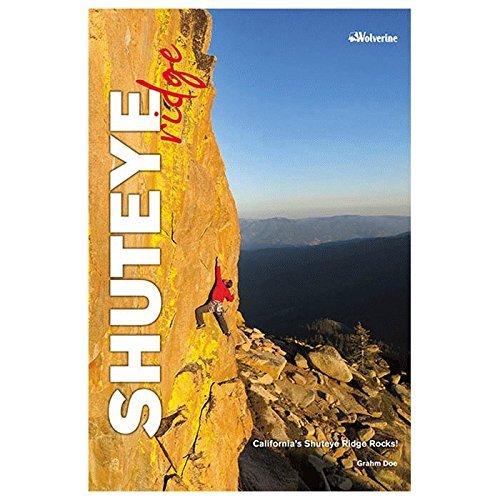 Wolverine Publishing Shuteye Ridge 9781938393099  by  Grahm Doe