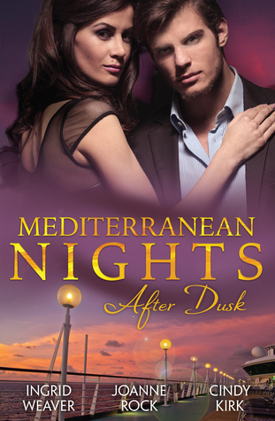 Mediterranean Nights: After Dusk/From Russia, With Love/Scent Of A Woman/The Tycoons Son Ingrid Weaver