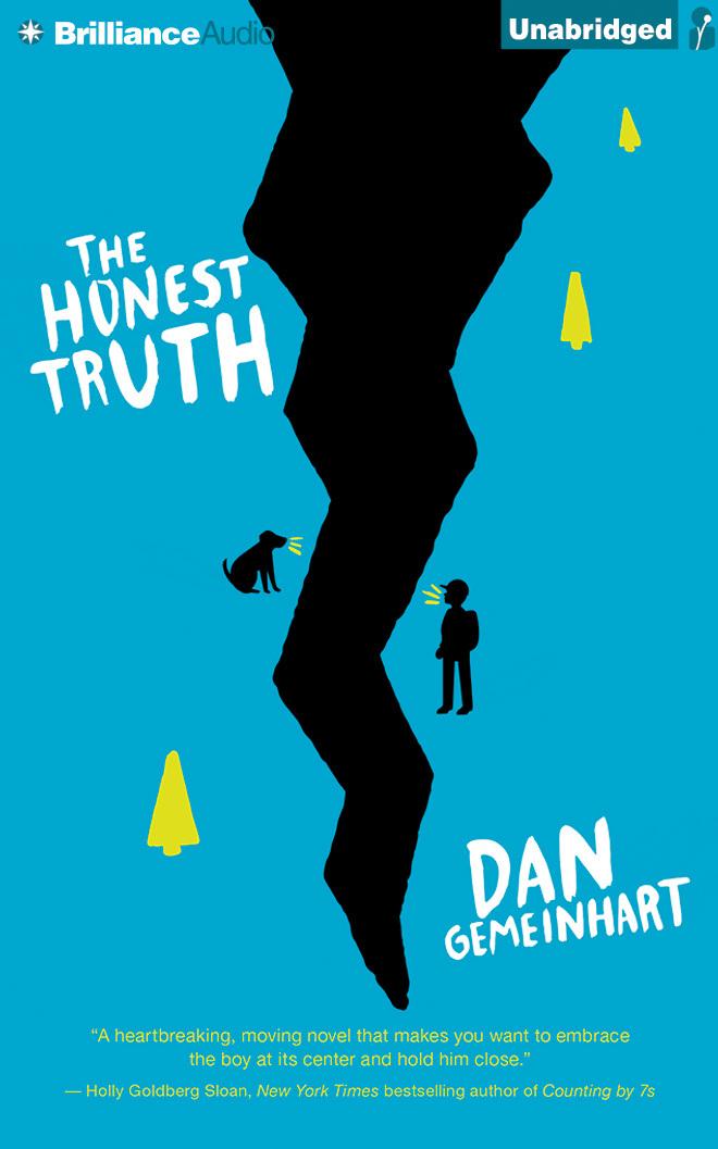 Honest Truth, The  by  Dan Gemeinhart