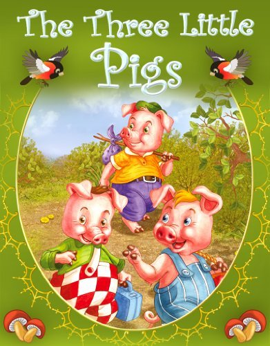 Three Little Pigs (Fairy-Tales Book 5)  by  Kevin Michael
