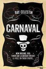Carnaval  by  Ray Celestin