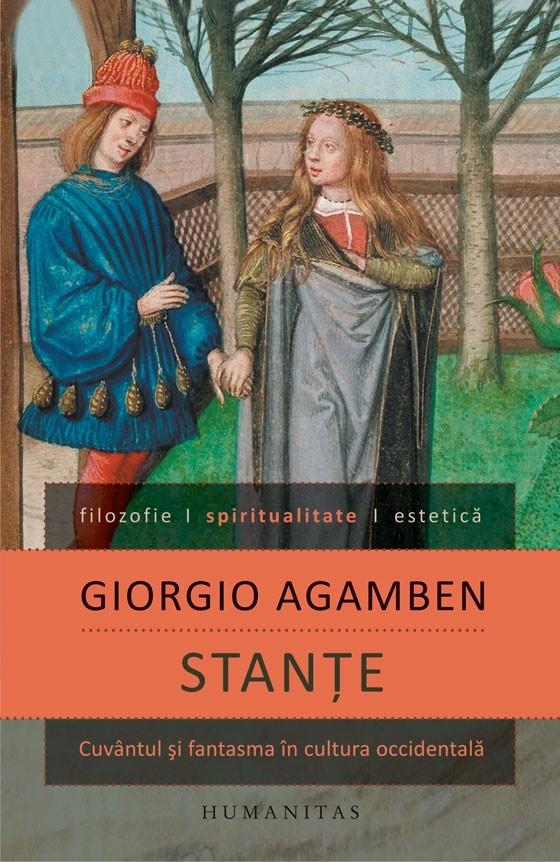 Stanțe: cuvântul și fantasma în cultura occidentală  by  Giorgio Agamben