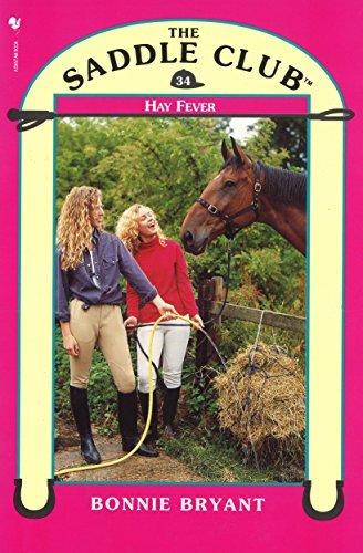 Saddle Club 34: Hay Fever (Saddle Club series) Bonnie Bryant